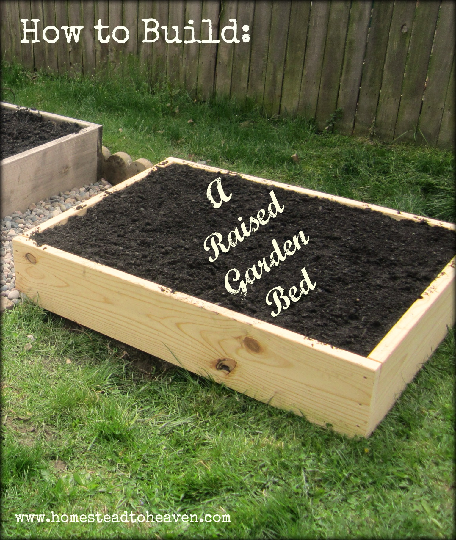 how to build a raised garden bed homestead to heaven