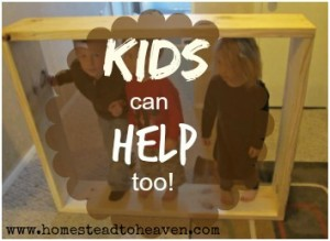 Kids can help too!