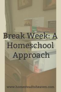 Break Week
