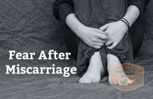 Fear After Miscarriage