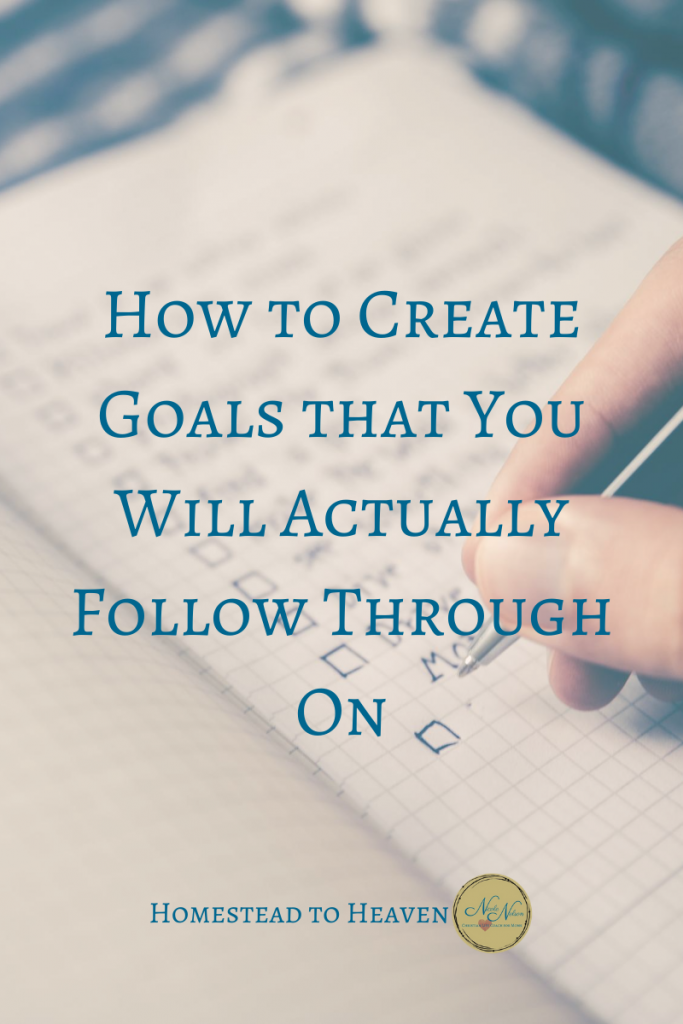 create goals you will actually follow through on